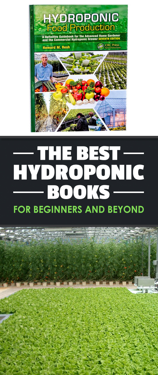 The best hydroponics books for beginners, based on my experience of growing hydroponically for 4+ years now. These are the ones you need to get started!